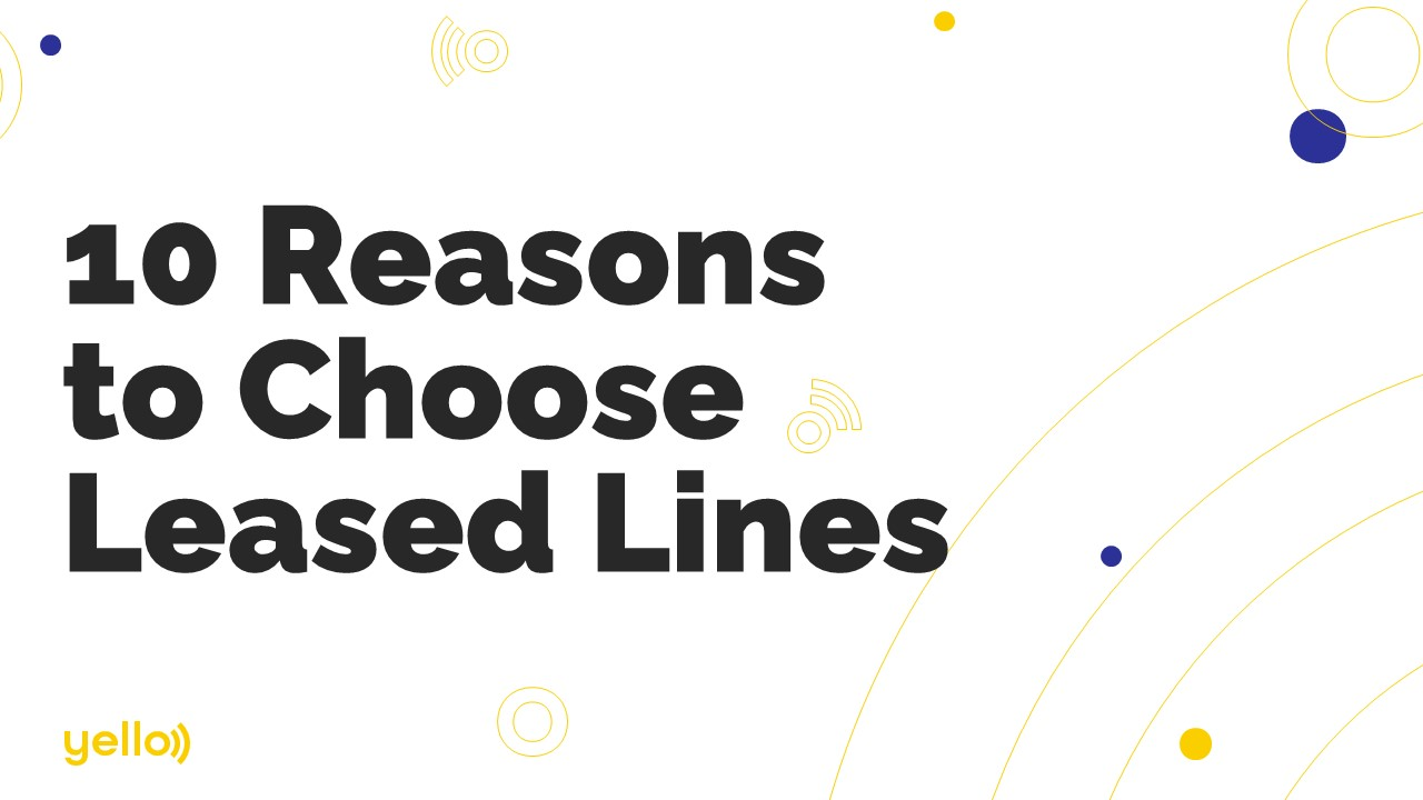 10 reasons to choose leased lines blog image